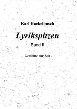 Lyrikspitzen – Band II von Hackelbusch,  Karl