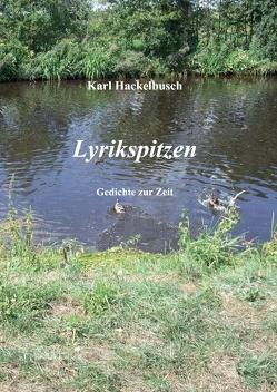 Lyrikspitzen von Hackelbusch,  Karl