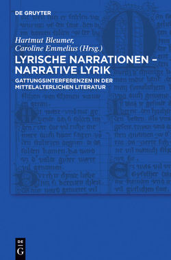 Lyrische Narrationen – narrative Lyrik von Bleumer,  Hartmut, Emmelius,  Caroline