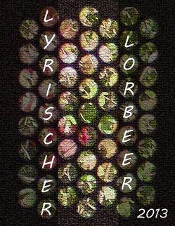 Lyrischer Lorbeer 2013 von Cziborra,  Pascal