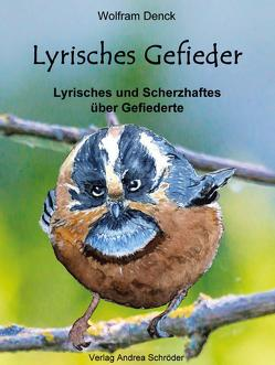 Lyrisches Gefieder von Denck,  Wolfram
