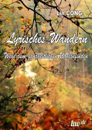 Lyrisches Wandern von Cong,  Lin