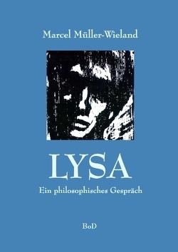 Lysa von Müller-Popken,  Jürgen, Müller-Wieland,  Marcel