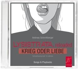 Lysistrata.reloaded von Schmittberger,  Andreas