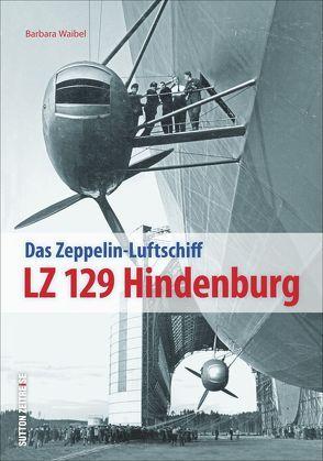 LZ 129 Hindenburg von Waibel,  Barbara
