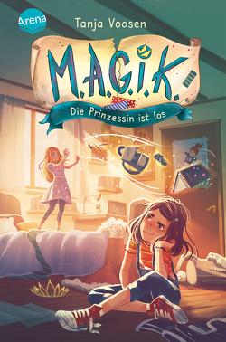 M.A.G.I.C.K. (1). Die Prinzessin ist los von Vath,  Clara, Voosen,  Tanja