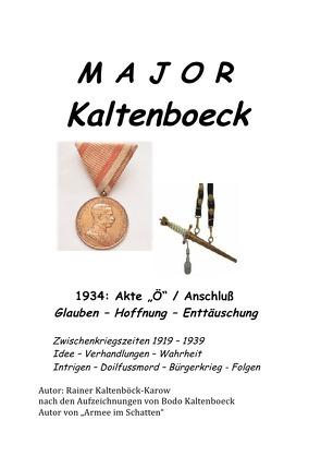 M A J O R – K A L T E N B O E C K von Kaltenböck-Karow,  R.