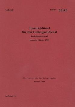 M.Dv.Nr. 114 Signalschlüssel für den Funksignaldienst (Funksignalschlüssel) – Geheim von Heise,  Thomas
