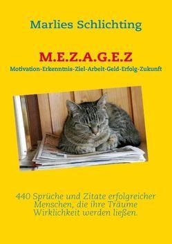 M.E.Z.A.G.E.Z von Schlichting,  Marlies