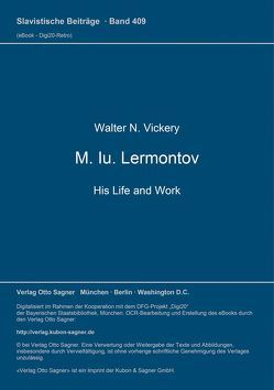 M. Iu. Lermontov. His Life and Work von Vickery,  Walter N.
