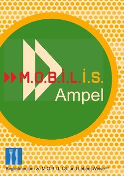 M.O.B.I.L.I.S. Ampel von Berg,  Andreas, Hamm,  Michael, M.O.B.I.L.I.S. e.V.