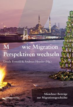 Migration bewegt die Stadt von Eymold,  Ursula, Heusler,  Andreas