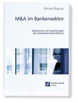 M&A im Bankensektor von Baycan,  Ahmed
