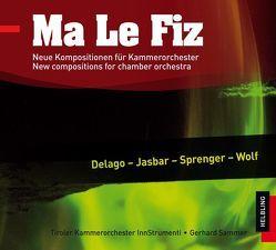 Ma Le Fiz CD von Delago,  Manu, Jasbar,  Helmut, Klex,  Wolf, Sprenger,  Hans