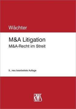 M&A Litigation von Wächter, Gerhard H.
