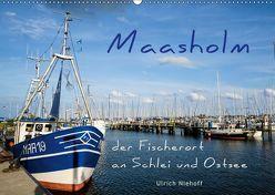 Maasholm – der Fischerort an Schlei und Ostsee (Wandkalender 2019 DIN A2 quer) von Niehoff,  Ulrich