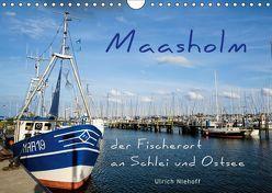Maasholm – der Fischerort an Schlei und Ostsee (Wandkalender 2019 DIN A4 quer) von Niehoff,  Ulrich