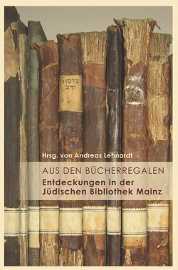 Ma'ayanot / Aus den Bücherregalen von Lehnardt,  Dr. Andreas