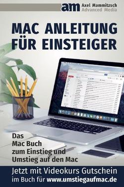 Mac Anleitung für Einsteiger von Mammitzsch,  Axel