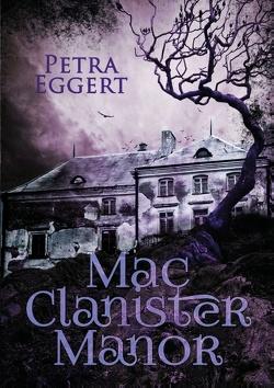 Mac Clanister Manor von Eggert,  Petra