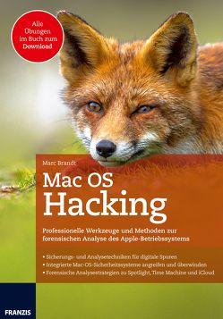Mac OS Hacking von Brandt,  Marc