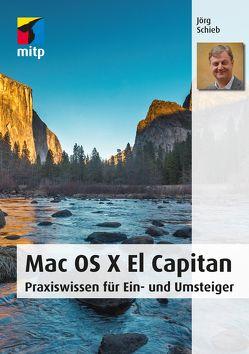 Mac OS X El Capitan von Schieb,  Jörg