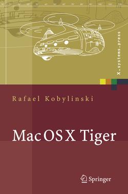 Mac OS X Tiger von Kobylinski,  Rafael