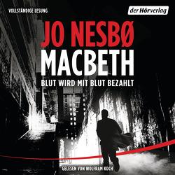 Macbeth von Koch,  Wolfram, Mumot,  André, Nesbø,  Jo
