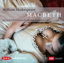 Macbeth von Beck,  Kurt, Riphan,  Marlene, Schlageter,  Alfred, Shakespeare,  William, Tieck,  Dorothea, u.v.a., Wischnewski,  Siegfried