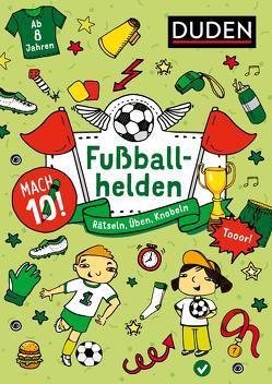 Mach 10! Fußballhelden – Ab 8 Jahren von Goll,  Merle, Jakubik,  Karoline, Mielke,  Sabine, Offermann,  Kristina