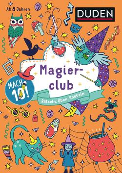 Mach 10! Magierclub – Ab 8 Jahren von Goll,  Merle, Jakubik,  Karoline, Mielke,  Sabine, Offermann,  Kristina