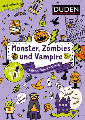 Mach 10! Monster, Zombies und Vampire – Ab 8 Jahren von Eck,  Janine, Goll,  Merle, Jakubik,  Karoline, Mielke,  Sabine