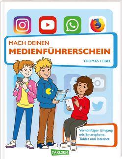 Mach deinen Medienführerschein von Dolinger,  Igor, Feibel,  Thomas