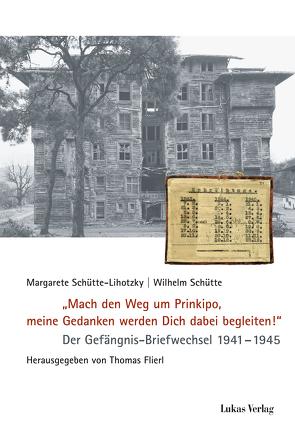 """""""Mach den Weg um Prinkipo, meine Gedanken werden Dich dabei begleiten!"""" von Flierl,  Thomas, Schütte,  Wilhelm, Schütte-Lihotzky,  Margarete"""