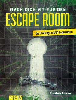Mach dich fit für den Escape Room von Hiese,  Kirsten