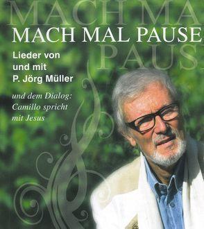 Mach mal Pause von Müller – Dr.,  Jörg