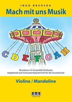 Mach mit uns Musik. 2: Violine/Mandoline von Brzoka,  Ingo