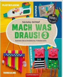 Mach was draus! 3 von Enseling,  Katja, Niehoff,  Ruth