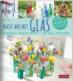 Mach' was mit Glas von Bauer,  Marion