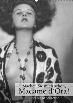 Machen Sie mich schön, Madama d'Ora!AT-Version (Wandkalender 2019 DIN A2 hoch) von bild Axel Springer Syndication GmbH,  ullstein