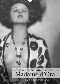 Machen Sie mich schön, Madama d'Ora!AT-Version (Wandkalender 2021 DIN A3 hoch) von bild Axel Springer Syndication GmbH,  ullstein