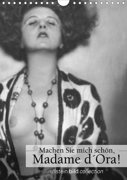 Machen Sie mich schön, Madama d'Ora!AT-Version (Wandkalender 2021 DIN A4 hoch) von bild Axel Springer Syndication GmbH,  ullstein