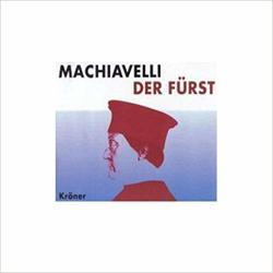 Machiavelli: Der Fürst von Buczkowski,  Anja, Höppner,  Achim, Machiavelli