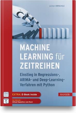 Machine Learning für Zeitreihen von Hirschle,  Jochen