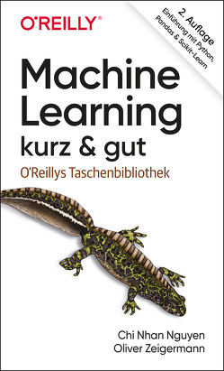 Machine Learning – kurz & gut von Nguyen,  ChiNhan, Zeigermann,  Oliver