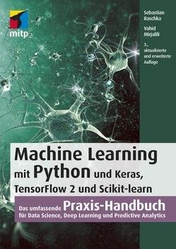 Machine Learning mit Python und Keras, TensorFlow 2 und Scikit-learn von Mirjalili,  Vahid, Raschka,  Sebastian
