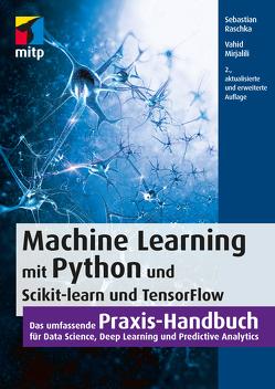Machine Learning mit Python und Scikit-Learn und TensorFlow von Mirjalili,  Vahid, Raschka,  Sebastian