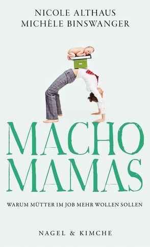 Macho-Mamas von Althaus,  Nicole, Binswanger,  Michèle