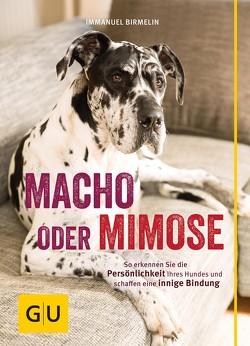 Macho oder Mimose von Birmelin,  Immanuel