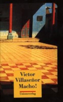 Macho! von Bean,  Gerda, Villaseñor,  Victor